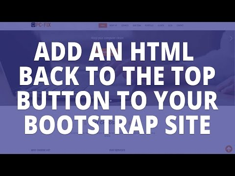 Bootstrap - Add a back to the top button to your html or bootstrap site