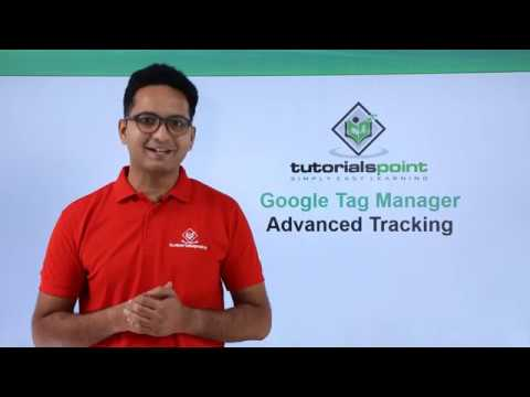 Google Tag Manager -  Advanced Tracking
