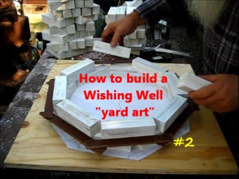 How to Build a Wishing Well / yard art project 2of