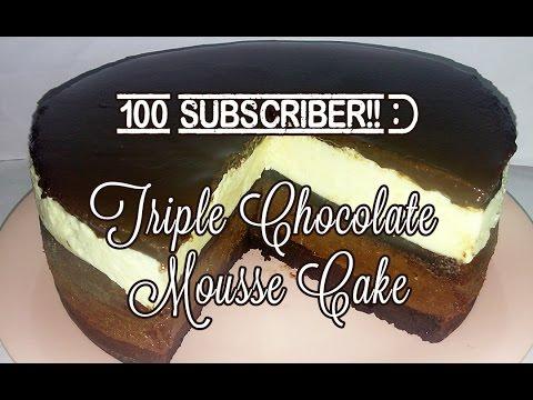 Tutorial Resep Dessert - Cara membuat 'Triple Chocolate Mousse Cake' (100 SUBCRIBERS!)