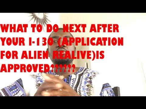 WHAT TO DO NEXT AFTER YOUR I-130 APPLICATION IS APPROVED