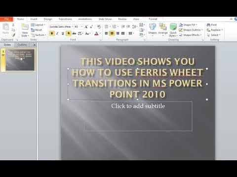 How to use Ferris Wheel Transitions in MS Power Point