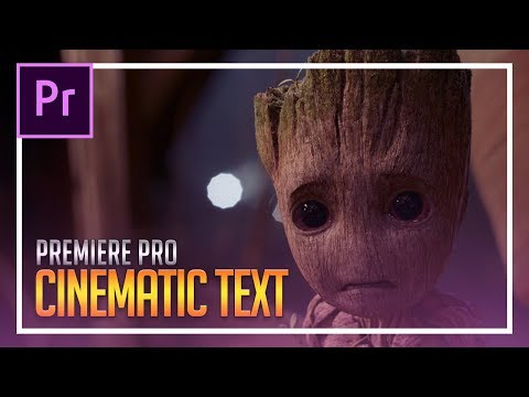 How To Create Cinematic Text in Adobe Premiere Pro CC 2018