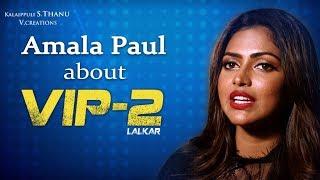 VIP 2 is much more stylish than VIP says Amala Paul | Making Video | Dhanush | Kajol | V Creations
