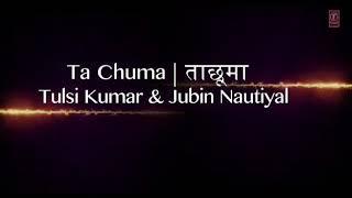 Ta Chuma ||Tulsi kumar & Jubin Nautiyal || ElectroFolk Coming Soon