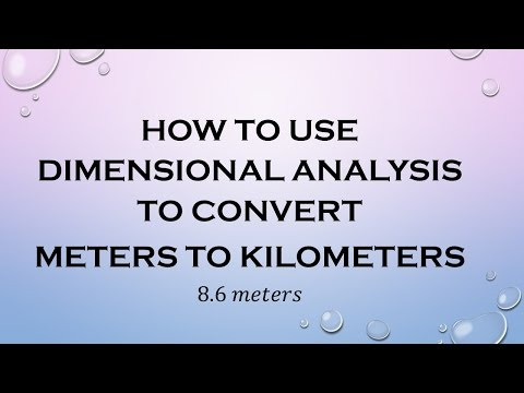 How to Use Dimensional Analysis to Convert Meters to Kilometers