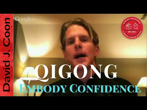 How To Not Be Shy & How To Embody Confidence with Qigong Master David J Coon
