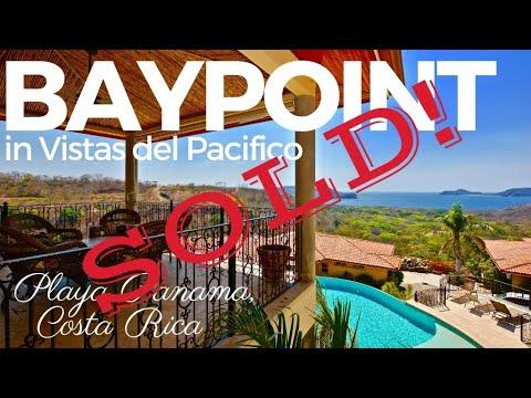 *** FOR SALE *** Baypoint 9 Vistas del Pacifico – Playa Panama, Costa Rica