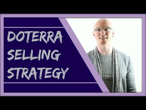 Selling doTERRA Oils – How To Sell doTERRA Products Online Successfully – doTERRA Selling Tips
