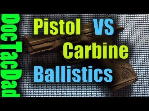 Pistol vs Carbine Ballistics