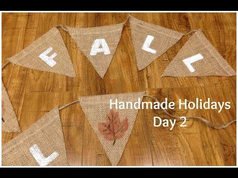 Handmade Holidays Day 2: Fall Bunting