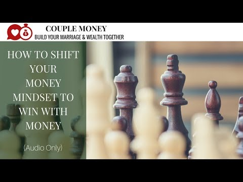 How to Change Your Money Mindset and Habits to Finally Dump Debt and Build Wealth Together