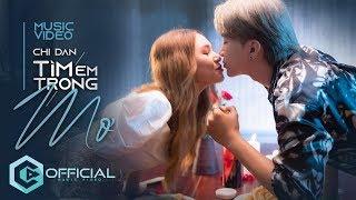 Tìm Em Trong Mơ - Chi Dân | Official Music Video