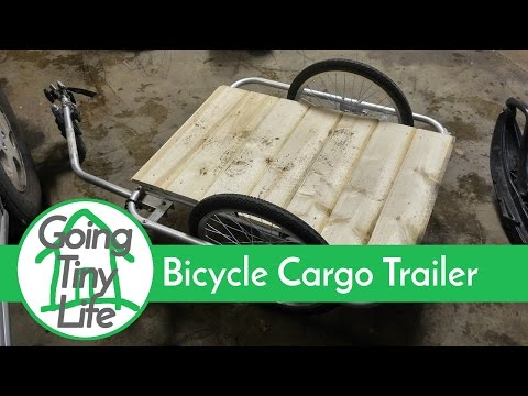 Tiny House Life - DIY Bicycle Cargo Trailer