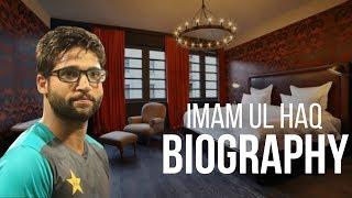 Imam ul Haq biography, lifestyle, family, net worth