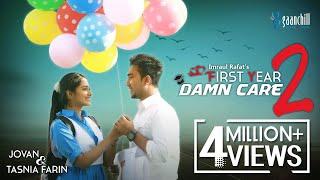 First Year Damn Care 2 | Farhan Ahmed Jovan | Tasnia Farin | Imraul Rafat | Valentine Special 2019