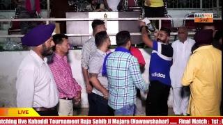LIVE - RAJA SAHIB JI MAZARA Kabaddi Cup 2019- ALL OPEN KABADDI