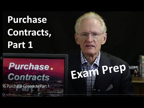 16 Purchase Contracts Part 1: Arizona Real Estate License Exam Prep