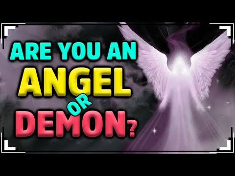 ARE YOU AN ANGEL or DEMON?
