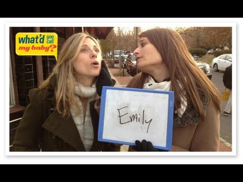 Popular Girls Names #6: Emily - What'd You Call My Baby?!?!