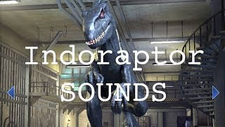 Indoraptor Sounds revealed l Jurassic World Fallen Kingdom