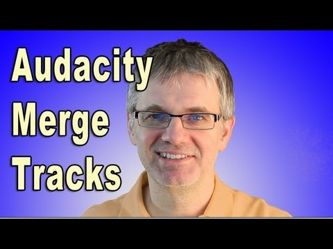 Audacity Merge Tracks - Audacity Tutorial