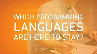 Which programming languages will stand the test of time? | Pluralsight