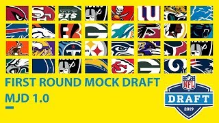 Full First Round 2019 Mock Draft: MJD 1.0