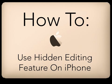 How To Use Hidden Editing Feature on iPhone