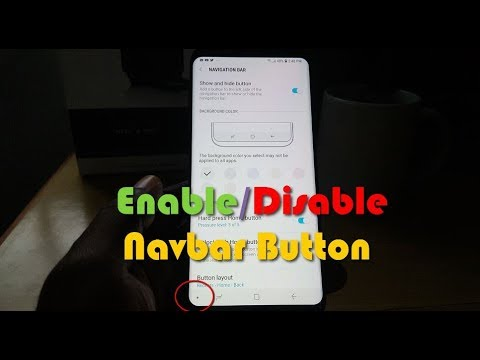 How to replace the Navigation Bar Show and Hide button Galaxy S9 and S8