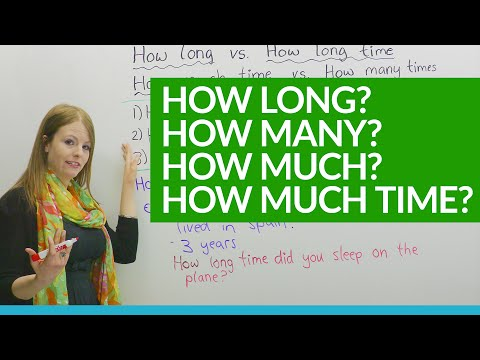 How to Ask Questions: HOW LONG, HOW MUCH...