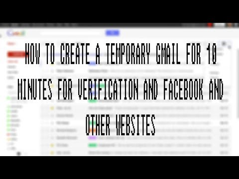 HOW TO CREATE TEMPORARY GMAIL FOR 10 MINUTES 100% WORK WITH PROOF 2018