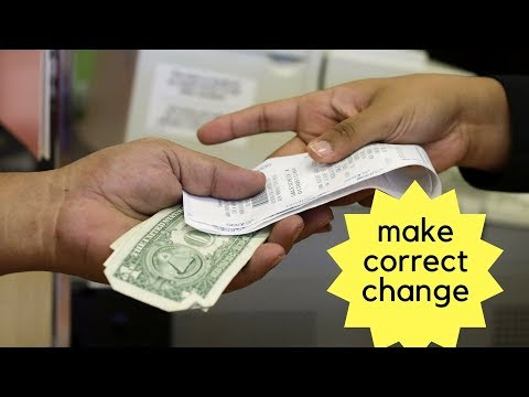 Give the right change to customers