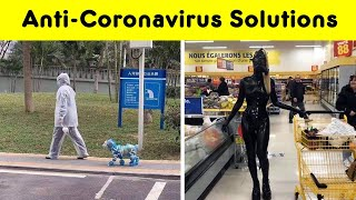 Funny Anti-Coronavirus DIY Solutions