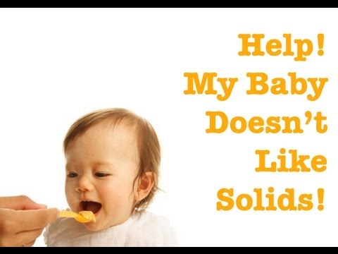 Baby Doesn't Like Solids? Weaning 101: Food Neophobia & Picky Eaters