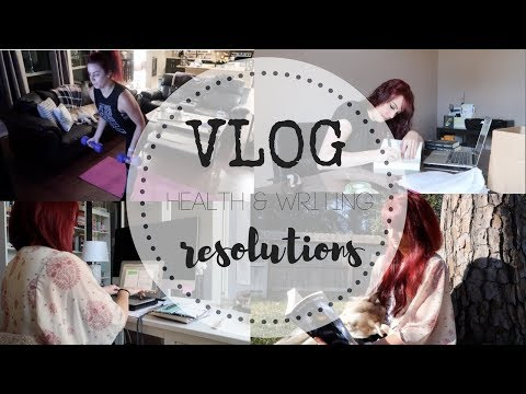 VLOG | Storiarts Collab | 2018 Health & Writing Resolutions