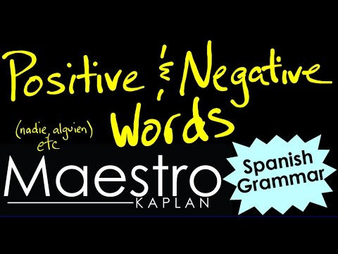 Positive (affirmative) and Negative Words in Spanish