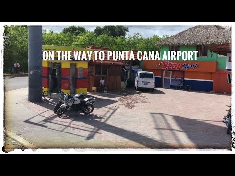 Footage of Punta Cana while traveling to the airport.