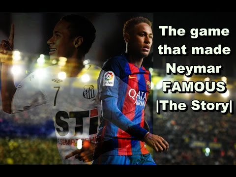 The game that made Neymar famous | The Story | HD