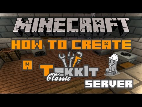 How To Create A Tekkit Classic Server