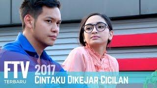 FTV Valerie Tifanka & Ferly Putra | Cintaku Di kejar Cicilan