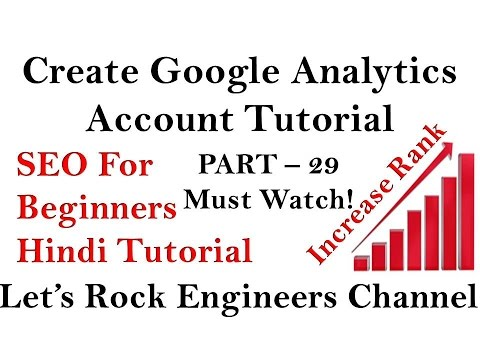 How to Create a Google Analytics Account - SEO Tutorial For Beginners PART - 29
