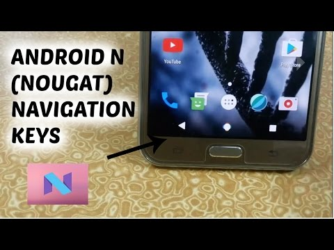 How To Get Android N (Nougat) Navigation Buttons On Marshmallow Devices