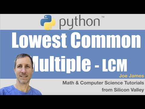 Python: Lowest Common Multiple (LCM / LCD)
