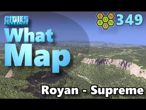 Cities Skylines - What Map - Map Review 349 - Royan (Supreme Edition)