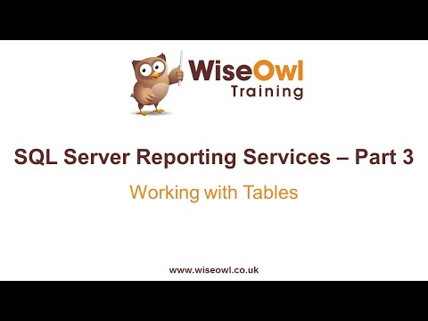 Reporting Services (SSRS) Part 3 - Working with Tables