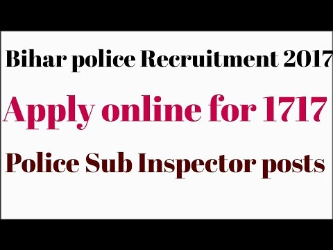 Bihar police recruitment 2017. Apply online for 1717 police sub inspector posts.