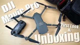 DJI Mavic Pro Unboxing & First Look