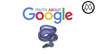 The Truth about Google?