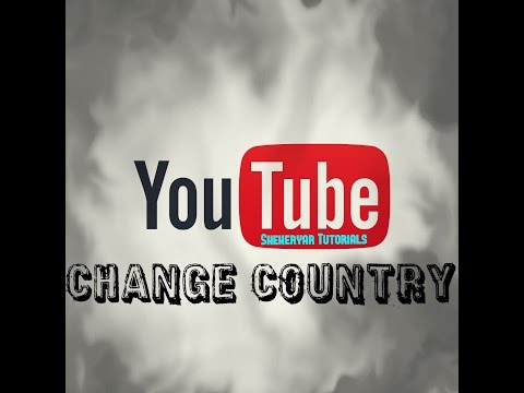 How to Change youtube country